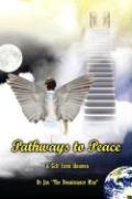 Pathways to Peace: A Gift from Heaven - Jan