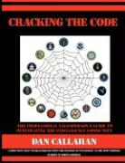 Cracking the Code: The Professional Salesperson's Guide to Penetrating the Intelligence Community - Callahan, Dan