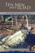 Ten Men and a Road: Pope John Paul II's Phenomenological Miracle - Dolan, Susan Mellott