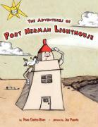 The Adventures of Port Herman Lighthouse - Castro-Bran, Rose