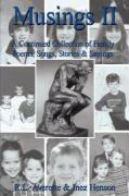 Musings II: A Continued Collection of Family Poems, Songs, Stories & Sayings - Averette, R. L.; Henson, Inez