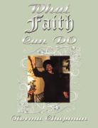 What Faith Can Do: My Journey Through Faith - Chapman, Norma