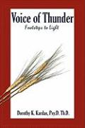 Voice of Thunder: Footsteps to Light - Kardas, Dorothy K.