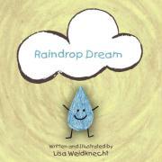 Raindrop Dream - Weidknecht, Lisa