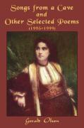 Songs from a Cave and Other Selected Poems: 1995-1999 - Olson, Gerald