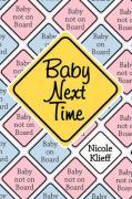 Baby Next Time - Klieff, Nicole