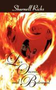 Lies, Secrets, and Betrayal - Ricks, Shurnell