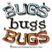 Bugs Bugs Bugs - Tatro, John L.
