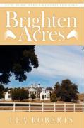 Brighten Acres - Roberts, Lea