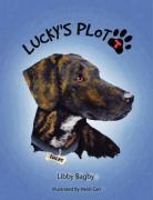 Lucky's Plott: A Plott Hound Tale - Bagby, Libby