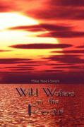 Wild Waters in the Roar - Noel-Smith, Mike
