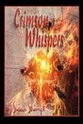 Crimson Whispers - Stumpf, Susan