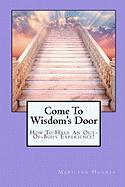 Come to Wisdom's Door - Hughes, Marilynn