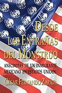 Desde Las Entranas del Monstruo - Zapata, Cesar Fernando