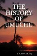 The History of Umuchu - Nnolim, Esq S. a.