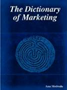 The Dictionary of Marketing - Motiwala, Azaz