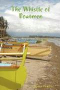 The Whistle of Boatmen - Castillo, Santos