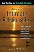 Your Spiritual Home Field Advantage: A Book about Intimate Relationships - Brabo, Lisa