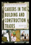 Careers in the Building and Construction Trades - Apel, Melanie
