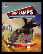 Rippin Ramps: A Skateboarders Guide to Riding Half-Pipes - Hocking, Justin