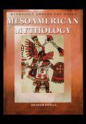 Mesoamerican Mythology - Faiella, Graham