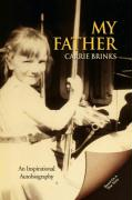 My Father - Brinks, Carrie