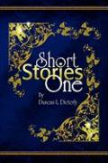 Short Stories One - Dieterly, Duncan L.