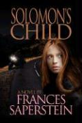 Solomon's Child - Saperstein, Frances