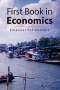 First Book in Economics - Polioudakis, Emanuel
