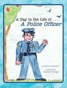 A Day in the Life of . . . a Police Officer - Marker, Kathleen