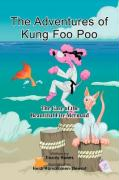 The Adventures of Kung Foo Poo - Hanes, Tracey