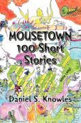 Mousetown - Knowles, Daniel S.