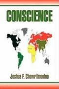 Conscience - Chowritmootoo, Joshua P.