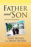 Father and Son - Bethel, Tony; Tony Bethel and Brian Bethel
