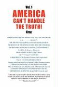 Vol. 1 America Can't Handle the Truth! - Cruz, Sevim