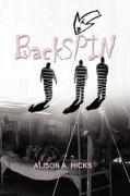 Backspin - Hicks, Alison A.