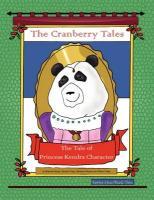 The Cranberry Tales: The Tale of Princess Kendra Character - Brenda Peszle, Sandra Treep Barbara Pes