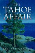 The Tahoe Affair - Carlyon, Richard