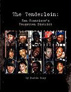 The Tenderloin - Gray, Dustin