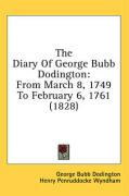 The Diary of George Bubb Dodington: From March 8, 1749 to February 6, 1761 (1828) - Dodington, George Bubb
