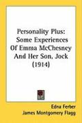 Personality Plus: Some Experiences of Emma McChesney and Her Son, Jock (1914) - Ferber, Edna