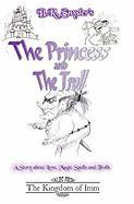 The Princess and the Troll - Snyder, B. R.