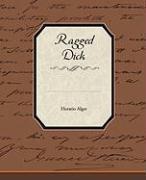 Ragged Dick - Alger, Horatio, Jr.