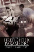 Memoirs of a Firefighter/Paramedic - Zamelsky, Bruce