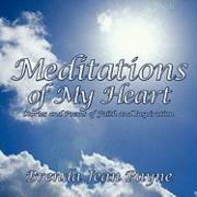 Meditations of My Heart: Stories and Poems of Faith and Inspiration - Payne, Brenda Jean