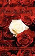 Rose in Bloom - Swanson, E. J.