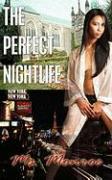 The Perfect Nightlife - MS Monroe, Monroe