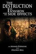 The Destruction of Invasion and Its Side Effects - Ahmad Popalyar and Delores Bell, Popalya