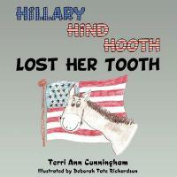 Hillary Hind Hooth Lost Her Tooth - Cunningham, Terri Ann