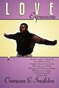 Love Expressions - Imafidon, Owenazee G.